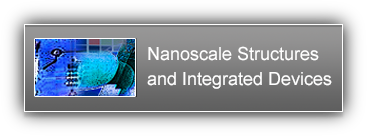 Nanoscale Structures and Integrated Devices